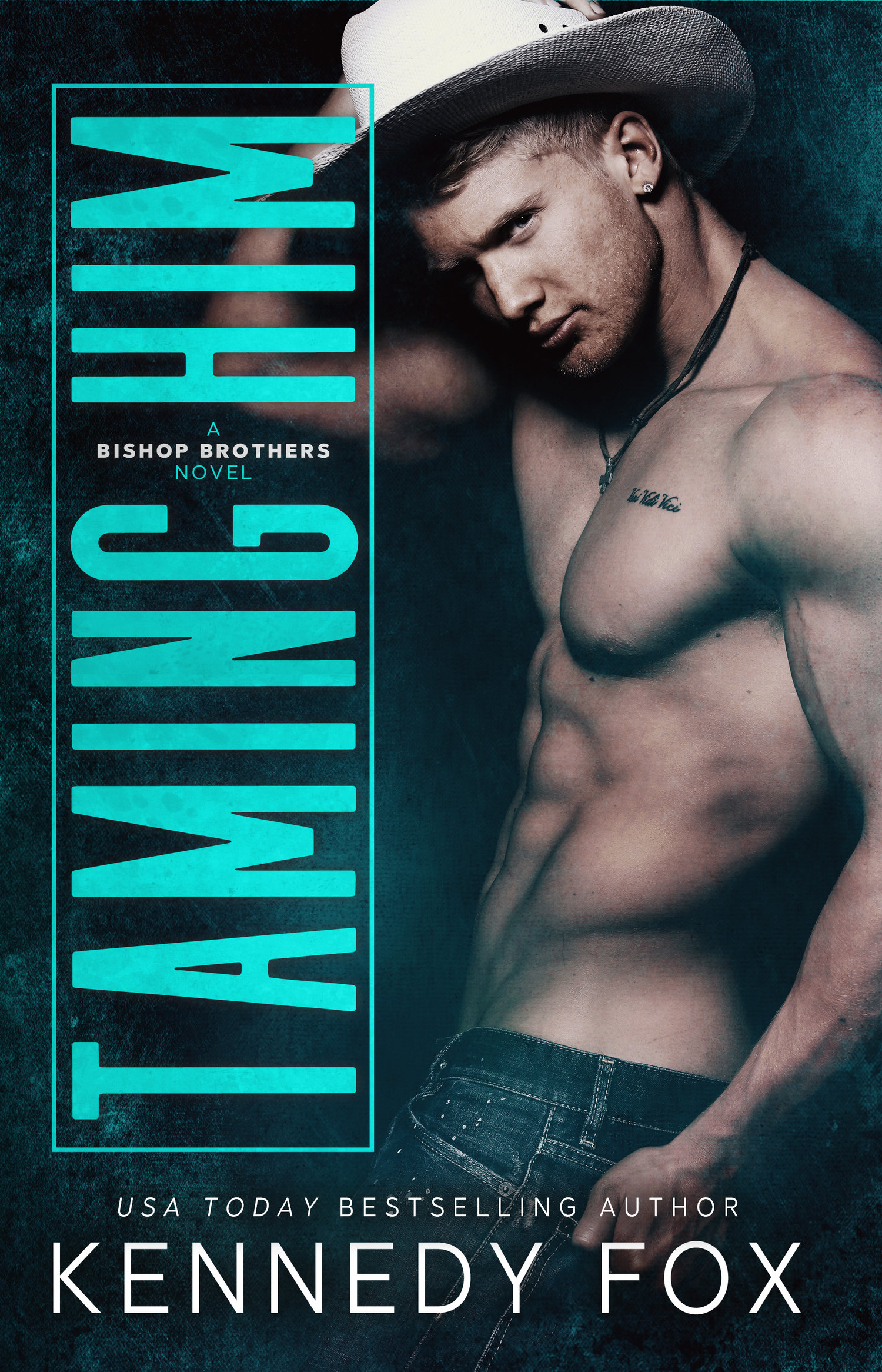 COVER REVEAL:  Taming Him (Bishop Brothers, #1) by Kennedy Fox